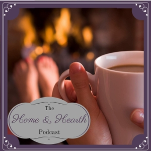 The Home and Hearth Podcast by Rebekah Hargraves: Blogger, Podcaster, Author