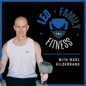 The LEO Family Fitness Podcast by Marc Hildebrand