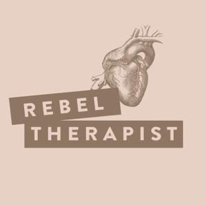 Rebel Therapist by Annie Schuessler