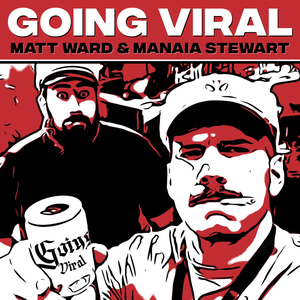 Going Viral With Matty & Manaia by Radio Hauraki