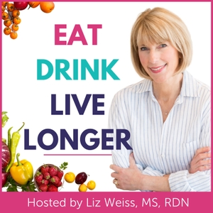 Liz's Healthy Table by Parents On Demand Network | Liz Weiss, MS, RDN