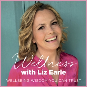 Wellness with Liz Earle by Liz Earle