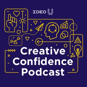 Creative Confidence Podcast by IDEO U