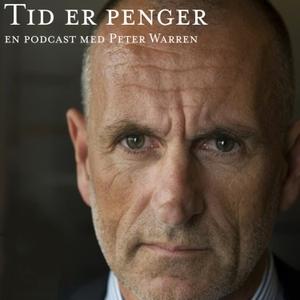 Tid er penger - En podcast med Peter Warren by Tid er penger & ADLINK
