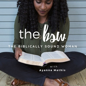 The Biblically Sound Woman by Ayanna Thomas
