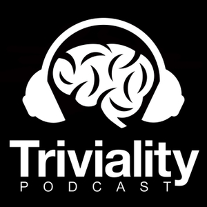 TRIVIALITY - A Trivia Game Show Podcast by Triviality Podcast