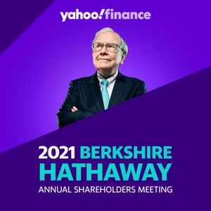 Berkshire Hathaway 2021 Annual Shareholders Meeting Podcast by Yahoo Finance