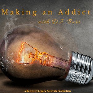 Making An Addict by D.J. Burr