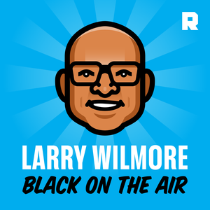Larry Wilmore: Black on the Air by The Ringer & Larry Wilmore
