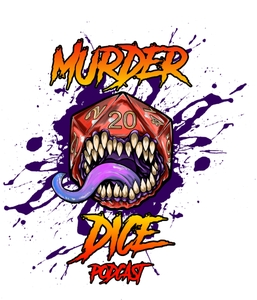 Murder Dice - A 5e Dungeons & Dragons Podcast by Dungeons and Dragons