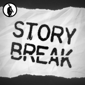 Story Break by Maximum Fun