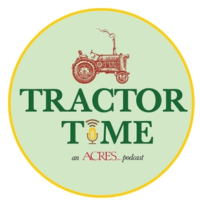 Acres U.S.A.: Tractor Time by Tractor Time by Acres U.S.A.