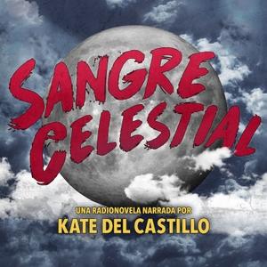 Sangre Celestial by KCRW