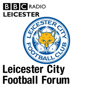 Leicester City Football Forum by BBC Radio Leicester