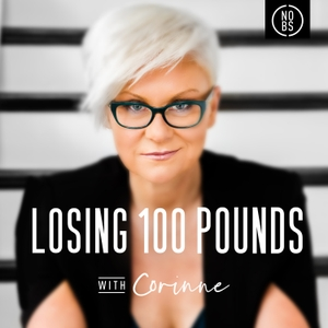Losing 100 Pounds with Corinne by Corinne Crabtree