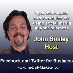 Facebook and Twitter for Business by John Smiley