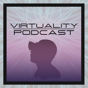 Virtuality Podcast by Boston Virtual Reality