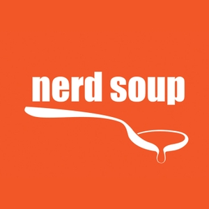The Nerd Soup Podcast by The Nerd Soup Podcast