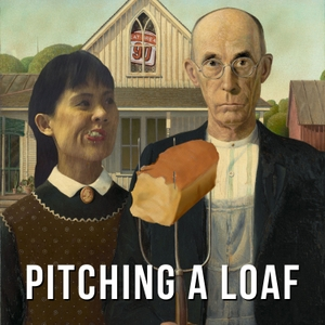 Pitching a Loaf by Pitching a Loaf