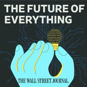 WSJ's The Future of Everything by The Wall Street Journal