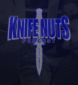 Knife Nuts Podcast by Knife Nuts