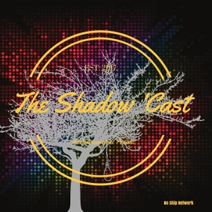 The Shadow 'Cast: An American Gods Podcast by No Ship Network