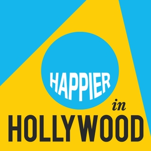Happier in Hollywood by The Onward Project