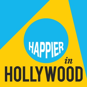Happier in Hollywood by The Onward Project / Panoply
