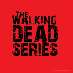 The Walking Dead Series by The Verdicts In