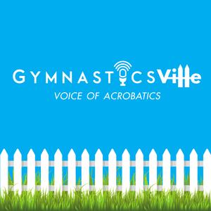 GymnasticsVille Podcast by GymnasticsVille