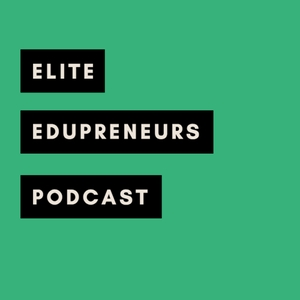 Elite Edupreneurs: Empowering Educators to Become Entrepreneurs by Rachel Davis