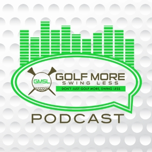Golf More Swing Less Podcast | Golf Tips | Equipment Tips | Product Reviews | We Help Golfers Play Better! by Chris Burns: Chief Golf Guru and Owner