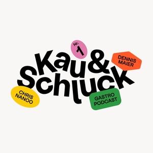 Kau und Schluck by Kau und Schluck