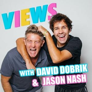 VIEWS with David Dobrik & Jason Nash by Views