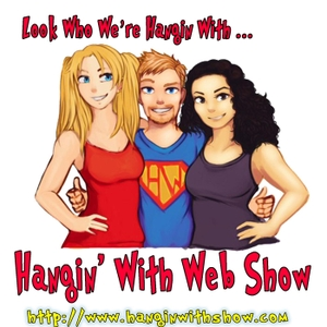 Hangin With Web Show by G.W. Pomichter