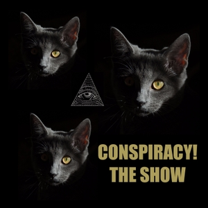 Conspiracy! The Show by Unpops Podcast Network