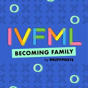 IVFML by HuffPost