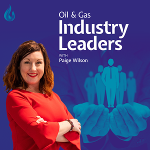 Oil and Gas Industry Leaders Podcast by Paige Wilson
