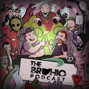 The Brohio Podcast by Aliens, Conspiracy Theories, Paranormal, Famous Murders, Cryptozoology, Strange Occurrences, Monsters, UFOs, True Crime, Demons, Occult, Urban Legends, Comedy
