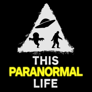 This Paranormal Life by This Paranormal Life
