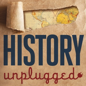 History Unplugged Podcast: American History, World History, World War 2, US Presidents, Civil War by Scott Rank: History PhD, Author, Podcaster
