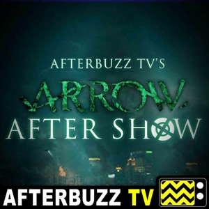 The Arrow After Show Podcast by AfterBuzz TV