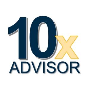 10x Advisor by 10x Advisor with Will Richardson & Curtis Estes