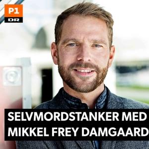 Selvmordstanker med Mikkel Frey Damgaard by DR