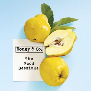 Honey and Co: The Food Talks by Honey & Co.