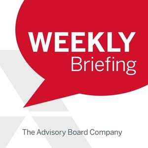 The Weekly Briefing by The Advisory Board Company