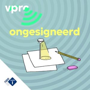 Ongesigneerd by NPO Radio 1 / VPRO