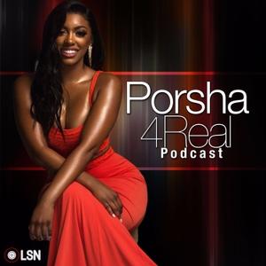 Porsha 4 Real by Loud Speakers Network
