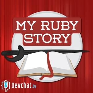 My Ruby Story by DevChat.tv