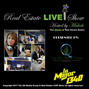 """Real Estate LIVE! with Michele """"The Queen of Real Estate Radio!"""" by The QS Realty Group, LLC"""